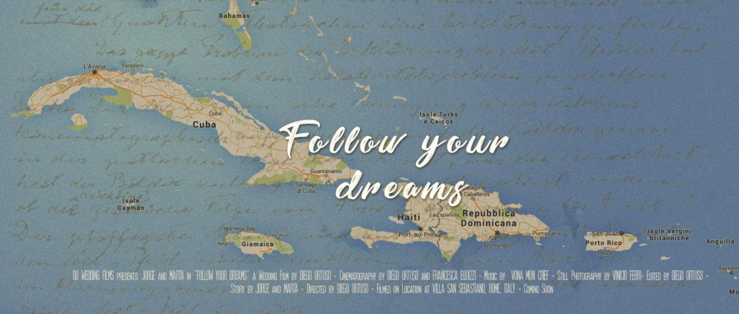 FOLLOW YOUR DREAMS | Trailer (Eng)