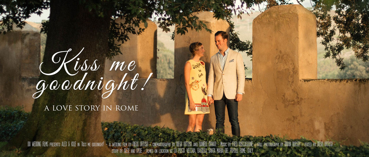 Best wedding highlights, kiss me goodnight, a beautiful wedding video in Rome.
